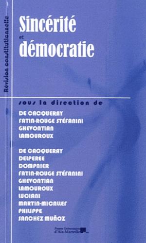 Sophie de Cacqueray et Marthe Fatin-Rouge Stéfanini - Sincérité et démocratie.
