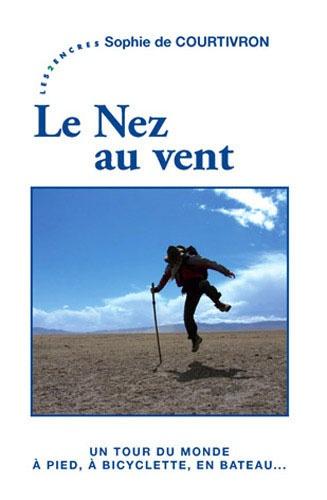 Sophie de Courtivron - Le Nez au vent.