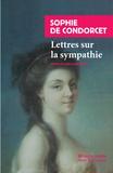 Sophie de Grouchy - Lettres sur la sympathie.