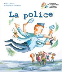 Sophie de Menthon et Alexia Delrieu - La police.