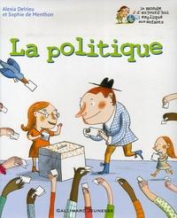 Sophie de Menthon et Alexia Delrieu - La politique.