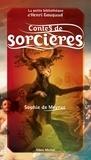 Sophie de Meyrac - Contes de sorcières.