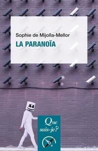 Sophie de Mijolla-Mellor - La paranoïa.