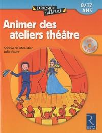 Animer des ateliers théâtre- 8/12 ans - Sophie De Moustier |