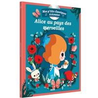 Sophie de Mullenheim et  Paku - Alice au pays des merveilles. 1 CD audio