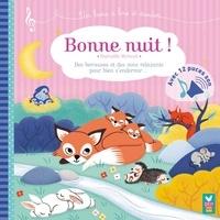 Sophie De Mullenheim - Bonne nuit ! - livre sonore.