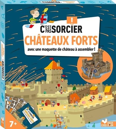 Châteaux forts. Avec une maquette de château à assembler !