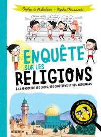 Sophie de Mullenheim et Sophie Chaussade - Enquête sur les religions.