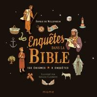 Sophie de Mullenheim et Arnaud Clermont - Enquêtes dans la Bible.