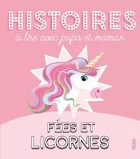 Sophie De Mullenheim et Coralie Vallageas - Fées et licornes.