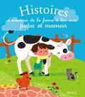 Sophie de Mullenheim et Elen Lescoat - Histoires d'animaux de la ferme à lire avec papa et maman.