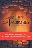 Sophie De Mullenheim et William Bonhotal - Le Fantôme du Colisée - Une aventure palpitante au temps des premiers chrétiens.