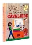 Sophie de Mullenheim - Le Girls'Book de la cavalière.