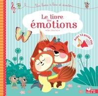 Sophie De Mullenheim - Le livre des émotions - livre sonore - avec 12 puces sonores.