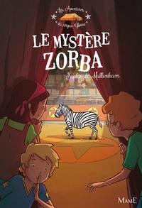 Sophie de Mullenheim et Florian Thouret - Le mystère Zorba.