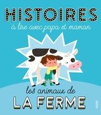 Sophie De Mullenheim et Maëlle C. - Les animaux de la ferme.