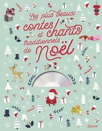 Sophie de Mullenheim et Marie Flusin - Les plus beaux contes et chants traditionnels de Noël. 1 CD audio