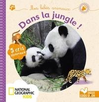 Sophie de Mullenheim et Mélisande Luthringer - Mes bébés animaux dans la jungle.