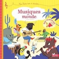 Sophie De Mullenheim - Musiques du monde - livre sonore - Un livre son à écouter.