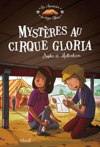 Sophie De Mullenheim et Florian Thouret - Mystères au cirque Gloria.