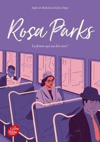 Sophie de Mullenheim - Rosa Parks - La femme qui osa dire non !.