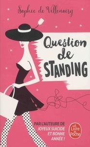 Sophie de Villenoisy - Question de standing.