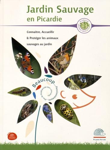 Sophie Declercq et Catherine Lawnizack - Jardin sauvage en Picardie - Connaître, accueillir et protéger les animaux sauvages au jardin.