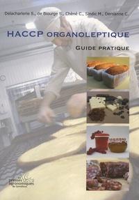 Sophie Delacharlerie et S. de Biourge - HACCP organoleptique - Guide pratique.