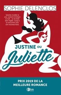 Sophie Delenclos - Justine ou Juliette.