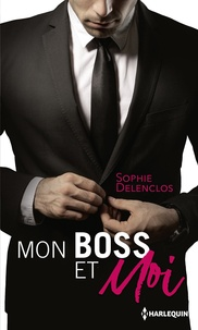Sophie Delenclos - Mon boss et moi - Amour à durée indéterminée - Campagne de séduction massive.