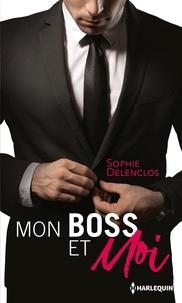 Sophie Delenclos - Mon boss et moi - Amour à durée indéterminée ; Campagne de séduction massive.