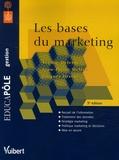 Sophie Delerm et Jean-Pierre Helfer - Les bases du marketing.