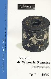Sophie Descamps-Lequime - L'encrier de Vaison-la-Romaine.