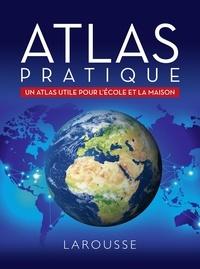 Sophie Descours et  Philip's - Atlas pratique - Un atlas utile pour l'école et la maison.
