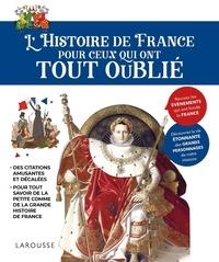 Sophie Descours - l'Histoire de France pour ceux qui ont tout oublié.