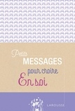 Sophie Descours - Petits messages pour croire en soi.