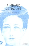 Sophie Desestoiles - Rimbaud retrouvé.