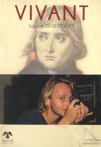 Sophie Desestoiles - Vivant.