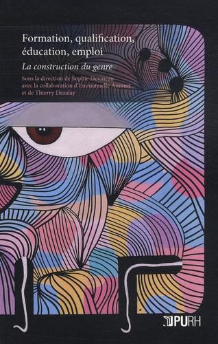 Sophie Devineau - Formation, qualification, éducation, emploi - La construction du genre.