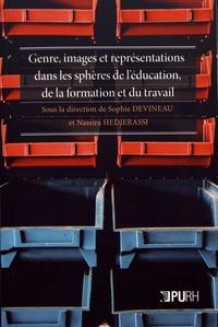 Sophie Devineau et Nassira Hedjerassi - Genre, images et représentations dans les sphères de l'éducation, de la formation et du travail.