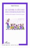 Sophie Devineau - Le genre à l'école des enseignantes - Embûches de la mixité et leviers de la parité.