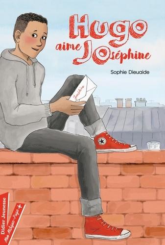 Sophie Dieuaide - Hugo aime Joséphine.