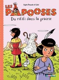 Sophie Dieuaide et  Catel - Les Papooses Tome 6 : Du rififi dans la prairie.