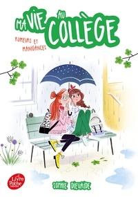 Sophie Dieuaide - Ma vie au collège  : Rumeurs et manigances.