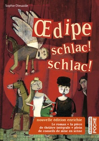 Sophie Dieuaide - Oedipe schlac ! schlac !.