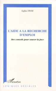 LAIDE A LA RECHERCHE DEMPLOI. Des conseils pour sauver la face.pdf