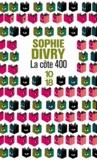 Sophie Divry - La cote 400.