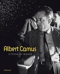Sophie Doudet et Marcelle Mahasela - Albert Camus, citoyen du monde.