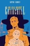 Sophie Doudet - Un ado nommé Churchill.