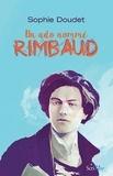 Sophie Doudet - Un ado nommé Rimbaud.